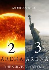 The Survival Trilogy: Arena 2 and Arena 3 (Books 2 and 3)