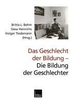 Das Geschlecht der Bildung     Die Bildung der Geschlechter PDF