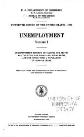 Fifteenth census of the United States: 1930: Unemployment, Volume 1