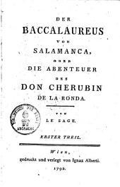 Der Baccalaureus von Salamanca, oder die Abenteuer des Don Cherubin de La Ronda