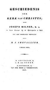 Geschiedenis der kerk van Christus: Volume 4