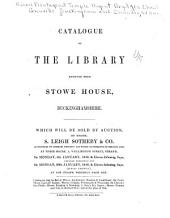 Catalogue of the Library Removed from Stowe House, Buckinghamshire