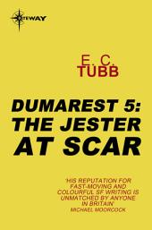 The Jester at Scar: The Dumarest Saga, Book 5