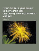 Dying to Self    with Notes by A  Murray