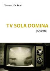 Tu Sola Domina: Sonetti
