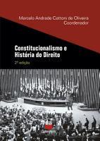 Constitucionalismo e Hist  ria do Direito PDF