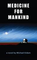 Medicine for Mankind PDF