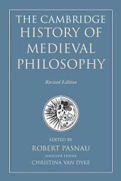 The Cambridge History of Medieval Philosophy: Edition 2