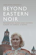 Beyond Eastern Noir