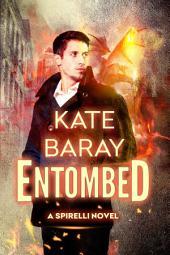 Entombed: A Spirelli Investigations Novel