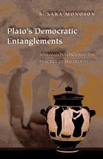 Plato s Democratic Entanglements PDF
