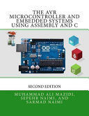 The Avr Microcontroller and Embedded Systems Using Assembly and C PDF