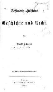Schleswig-Holsteins Geschichte und Recht