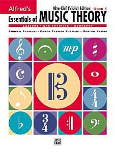 Essentials of Music Theory  Book 1 Alto Clef  Viola Edition Book