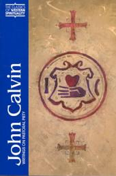 John Calvin: Writings on Pastoral Piety