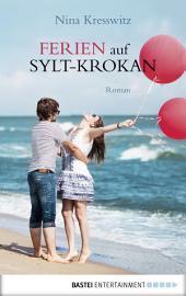 Ferien auf Sylt-Krokan: Roman
