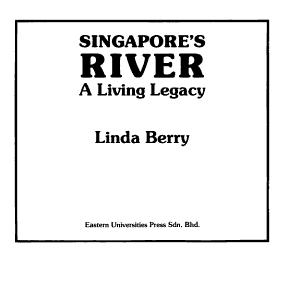 Singapore s River  a Living Legacy PDF