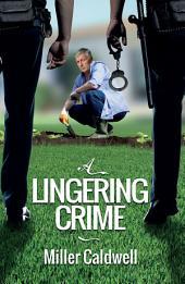 A Lingering Crime
