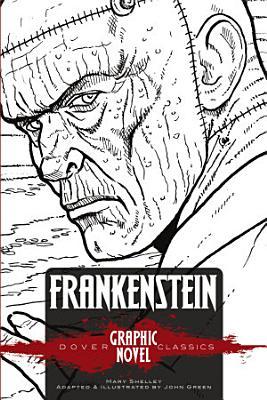 FRANKENSTEIN  Dover Graphic Novel Classics