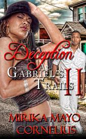 Deception at Gabriel's Trails 2