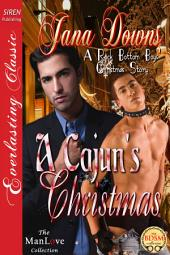 A Cajun's Christmas [A Rock Bottom Boys' Christmas Story]