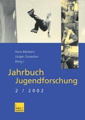 Jahrbuch Jugendforschung: 2. Ausgabe 2002
