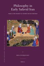 Philosophy in Early Safavid Iran PDF