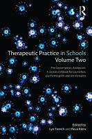 Therapeutic Practice in Schools Volume Two PDF