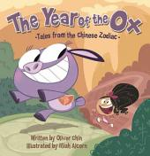 The Year of the Ox: Tales from the Chinese Zodiac