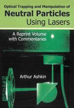 Optical Trapping and Manipulation of Neutral Particles Using Lasers