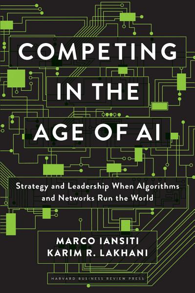 Download Competing in the Age of AI Book