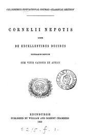 Cornelii Nepotis liber de excellentibus ducibus exterarum gentium. Cum vitis Catonis et Attici