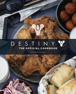 Destiny  The Official Cookbook PDF