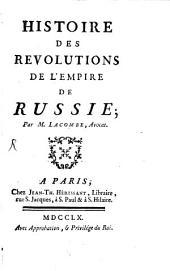 Histoire des revolutions de l'empire de Russie