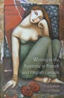 Writing in the Feminine in French and English Canada PDF