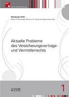 Aktuelle Probleme des Versicherungsvertrags  und Vermittlerrechts PDF
