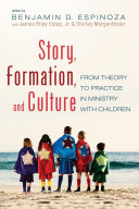 Story, Formation, and Culture