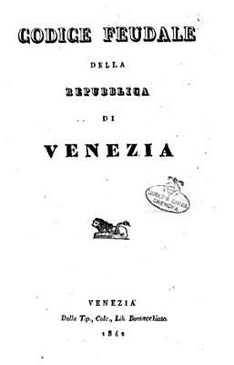 Codice feudale della Repubblica di Venezia PDF