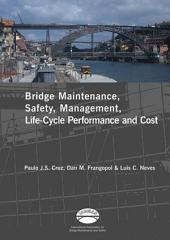 Advances in Bridge Maintenance, Safety Management, and Life-Cycle Performance, Set of Book & CD-ROM: Proceedings of the Third International Conference on Bridge Maintenance, Safety and Management, 16-19 July 2006, Porto, Portugal - IABMAS '06