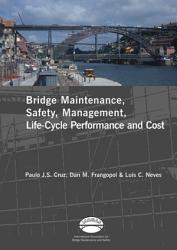 Advances in Bridge Maintenance, Safety Management, and Life-Cycle Performance, Set of Book & CD-ROM