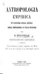 Antropolgia empirica in servigio della logica, della metafisica e della morale, etc