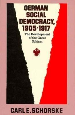 German Social Democracy  1905 1917 PDF