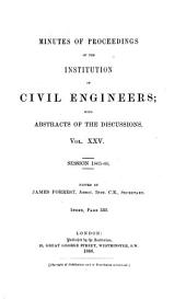 Minutes of Proceedings of the Institution of Civil Engineers: Volume 25