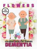 Flowers Coloring Book For Seniors Dementia