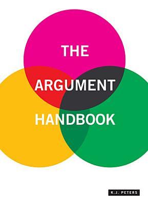 The Argument Handbook