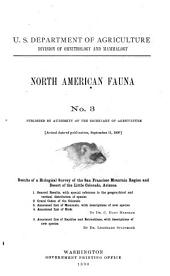 Results of a Biological Survey of the San Francisco Mountain Region and Desert of the Little Colorado, Arizona: 1. General Results with Special Reference to the Geographical and Vertical Distribution of Species. 2. Grand Cañon of the Colorado. 3. Annotated List of Mammals, with Descriptions of New Species. 4. Annotated List of Birds
