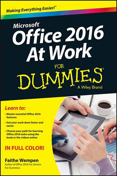 Office 2016 at Work For Dummies PDF