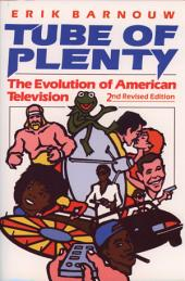 Tube of Plenty: The Evolution of American Television, Edition 2