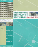 Architectural Construction Drawings with AutoCAD  R14