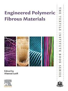 Engineered Polymeric Fibrous Materials